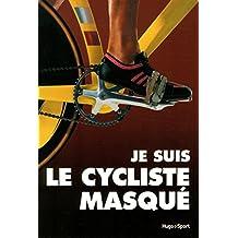 Le cycliste masqué
