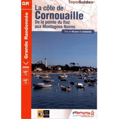 La côte de Cornouailles : De la pointe du Raz aux Montagnes Noires