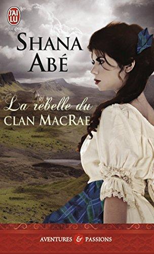 La rebelle du clan MacRae