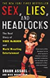 Image de Sex, Lies, and Headlocks: The Real Story of Vince McMahon and World Wrestling En