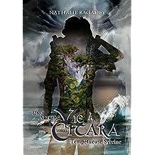 Une autre vie à Citara - tome 1 : Tempétueuse Sylvine