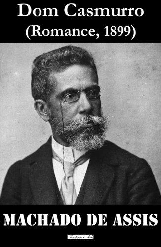 Dom Casmurro (Portuguese Edition) por Machado De Assis