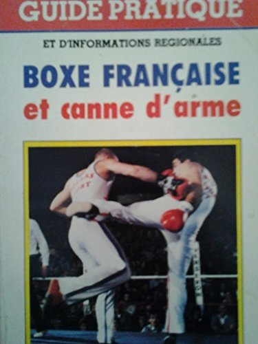 LA BOXE FRANCAISE.SAVATE.CANNE D'ARME par GEORGES DOMINIQUE