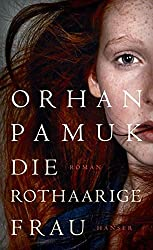 Die rothaarige Frau: Roman