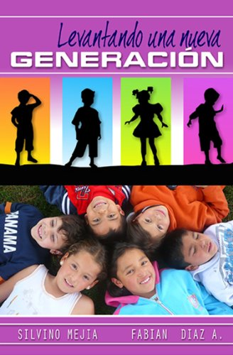 Levantando Una Nueva Generación por Fabian Diaz