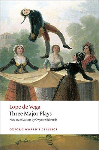 Three Major Plays (Oxford World's Classics) por Lope de Vega
