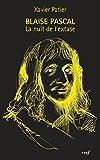 Blaise Pascal - La nuit de l'extase - Format Kindle - 9782204110402 - 7,99 €