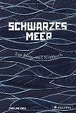 Schwarzes Meer: Ein Reise- und Kochbuch von Caroline Eden
