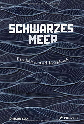 Buchseite und Rezensionen zu 'Schwarzes Meer: Ein Reise- und Kochbuch' von Caroline Eden