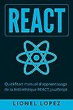 React: QuickStart manuel d'apprentissage de la bibliothèque REACT JavaScript
