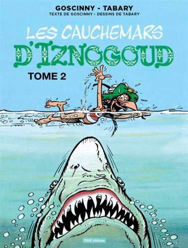 Iznogoud, Tome 22 : Les cauchemars d'Iznogoud : Tome 2