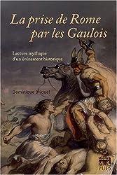 La prise de Rome par les Gaulois