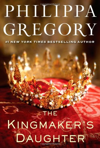 The Kingmaker's Daughter (The Cousins' War) por Philippa Gregory