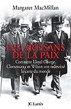 Image de Les artisans de la paix : Comment Lloyd George, Clemenceau et Wilson ont redessiné la carte du monde