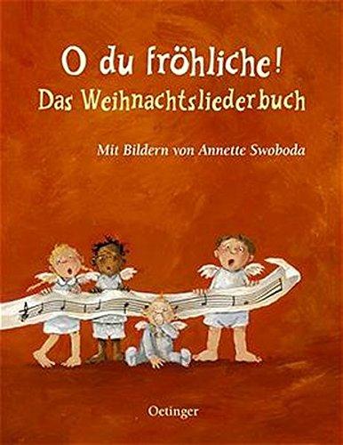 Livres Couvertures de O du fröhliche!: Das Weihnachtsliederbuch (Oetinger extra)