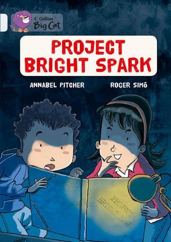 Collins Big Cat - Project Bright Spark: Band 17/Diamond by Annabel Pitcher (14-Jan-2013) Paperback
