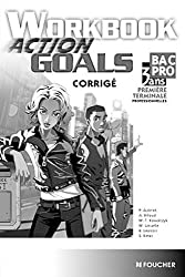 Action Goals Workbook 1re Tle Bac Pro Corrigé