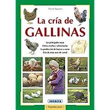La cría de gallinas (Pequeñas Joyas)