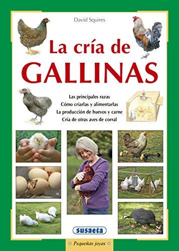 La cría de gallinas (Pequeñas Joyas) por David Squires