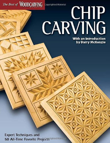 Chip Carving (Best of Woodcarving Illustrated) por Editors of Woodcarving Illustrated
