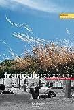 Français seconde - nouveau programme 2010 : Livre unique grand format