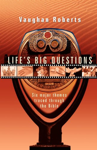 Life's Big Questions: Real Faith in a Phony, Superficial World por Vaughan Roberts