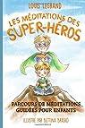 Les méditations des super-héros par Legrand (II)