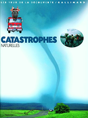Catastrophes naturelles par Claire Watts, Trevor Day