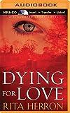 Dying for Love (A Slaughter Creek Novel) by Rita Herron (2014-09-09)