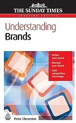 Understanding Brands (Creating Success) by Peter Cheverton (2006-05-28)