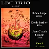 LBC Trio - Face B (feat. Didier Large, Jean-Claude Camors)
