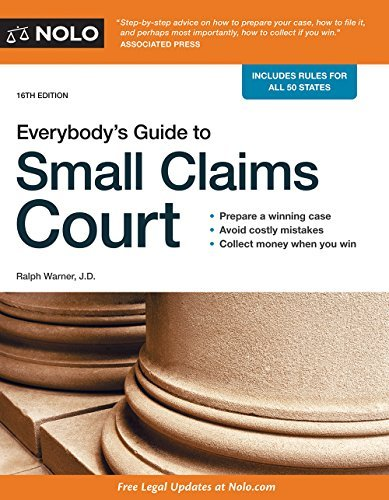 Everybody's Guide to Small Claims Court (Everybody's Guide to Small Claims Court. National Edition) by Ralph Warner Attorney (2016-03-31)