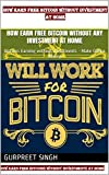 How Earn Free Bitcoin Without Any Investment At Home: Bitcoins Earning without investments - Make Online Money