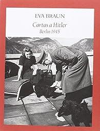Cartas a Hitler par Rafael Sierra Pérez
