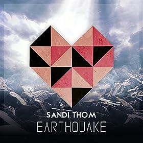 SANDI THOM Earthquake (single)