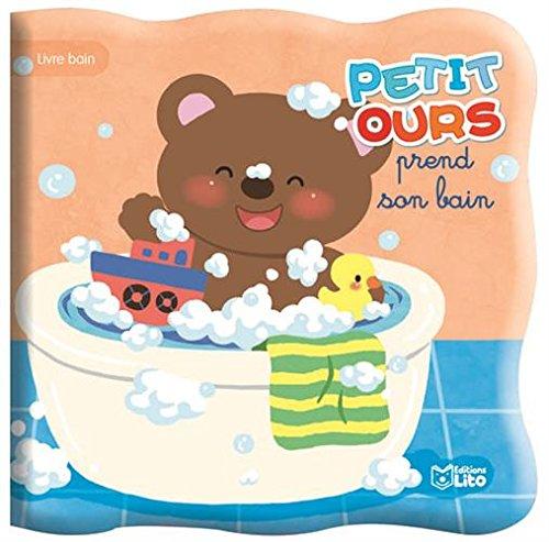 Petit ours prend son bain - De 0 à 3 an...
