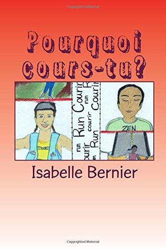 Pourquoi cours-tu? par Isabelle Bernier