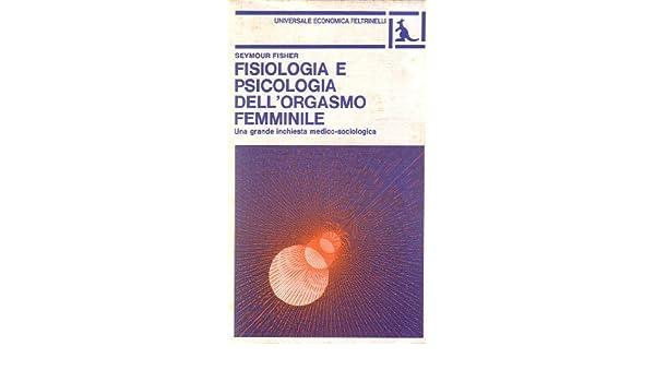 Orgasmo femminile fisiologia