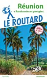 Guide du Routard Réunion 2020: + randos et plongées...