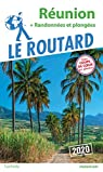 Guide du Routard Réunion 2020: + randos et plongées par Guide du Routard