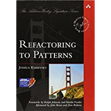 Refactoring to Patterns (Addison Wesley Signature)