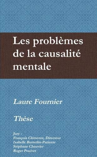 Les problèmes de la causalité mentale par Laure Fournier