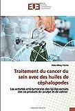 Traitement du cancer du sein avec des huiles de céphalopodes: Les activités anti-tumorales des lipides extraits des co-produits de poulpe et de calmar