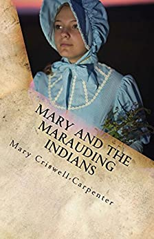 aaaaa mary marauding indians mail order bride novel criswell carpenter