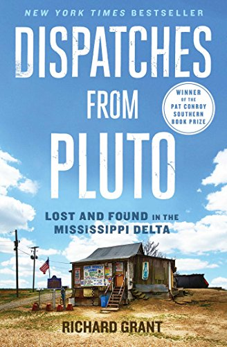 Dispatches from Pluto: Lost and Found in the Mississippi Delta (English Edition)
