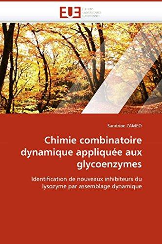 Chimie combinatoire dynamique appliquée aux glycoenzymes