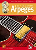 Arpèges pour la guitare en 3D (1 Livre + 1 CD + 1 DVD)...