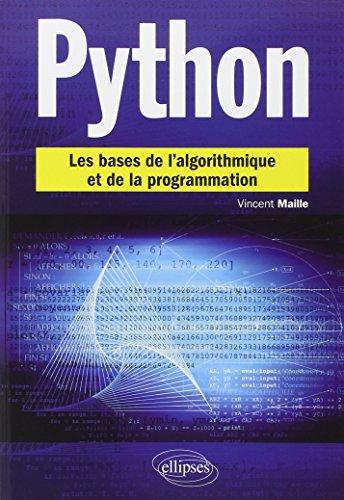 Python les Bases de l'Algorithmique ...