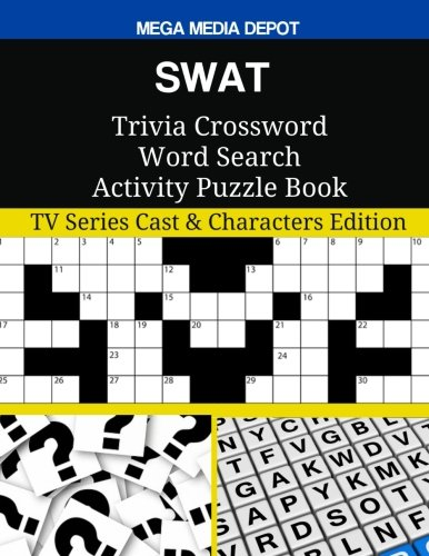 SWAT Trivia Crossword Word Search Activity Puzzle Book: TV Series Cast & Characters - Swat-tv-serie