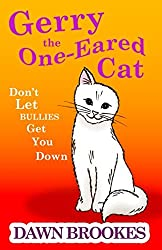 Gerry the One-Eared Cat: Don't let bullies get you down